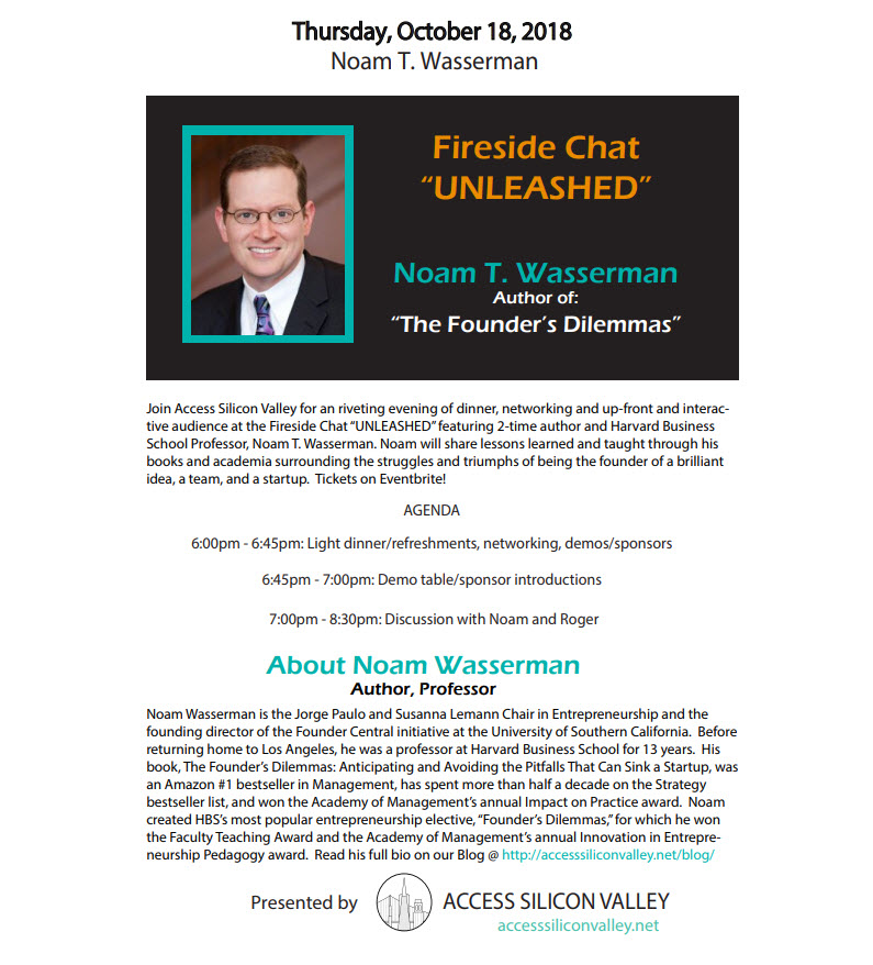 Live Fireside Chat UNLEASHED with Noam T. Wasserman and Roger Rappoport of Access Silicon Valley
