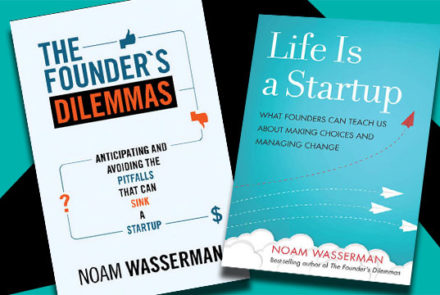 Win an autographed copy of one of The Founder's Dilemmas by Noam Wasserman